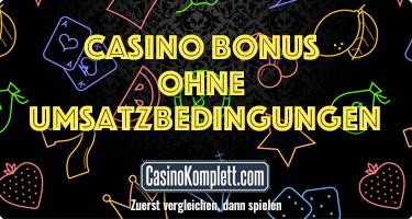 Casino Bonus ohne Umsatzbedingungen