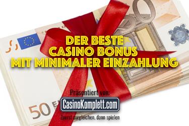 Der beste Casino Bonus mit minimaler Einzahlung