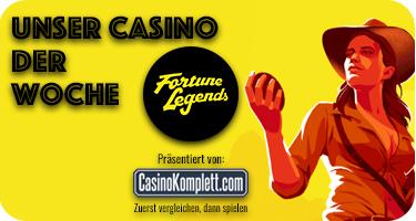 Unser Casino der Woche: Fortune Legends