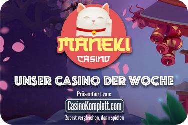 Maneki Casino Unser Casino der Woche