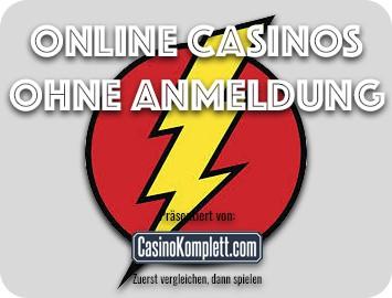 Online Casinos ohne Anmeldung und Online Casinos ohne Anmeldung