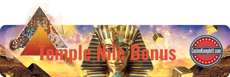 Temple Nile Bonus