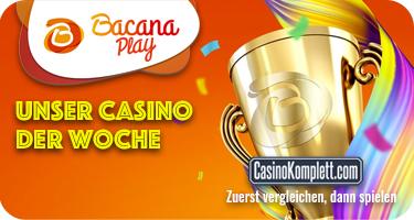 Unser Casino der Woche Bacana Play